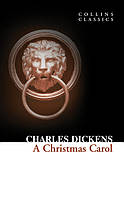 A Christmas Carol /Charles Dickens/
