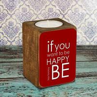 Подсвечник Будь счастливым