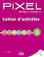 Pixel 2 Cahier d'activites A1