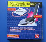 Подставка для ноутбука Notebook Holder, фото 4
