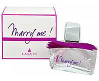 Lanvin MARRY ME EDP 50 ml Парфюмированная вода (оригинал подлинник  Франция)