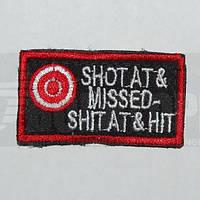 Шеврон Shoot at missed