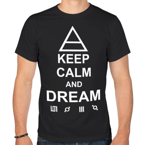 Футболка «Keep calm and dream 30 Seconds to Mars»