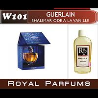 Духи на разлив Royal Parfums 100 мл Guerlain «Shalimar Ode a la Vanille» (Герлен «Шалимар од ля Ваниль»)