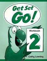Get Set Go! 2 Workbook (Рабочая тетрадь/зошит)