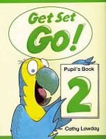 Get Set Go! 2 Pupil's Book (Учебник/підручник по английскому языку)