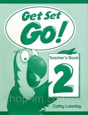 Get Set Go! 2 Teacher's Book (Книга для учителя)