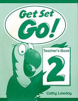 Get Set Go! 2 Teacher's Book (Книга для учителя)