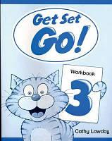 Get Set Go! 3 Workbook (Рабочая тетрадь/зошит)