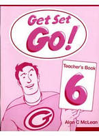 Get Set Go! 6 Teacher's Book (Книга для учителя)