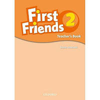 First Friends 2 Teacher's Book (Книга для учителя)