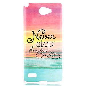 Чехол накладка для LG Max X155 силиконовый IMD3, Never stop dreaming