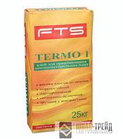 TM FTS Клей TERMO 1- сухая смесь на цементной основе (ТМ ФТС Клей Термо 1) 25 кг.