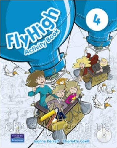 Fly High 4 Activity Book and CD ROM Pack (рабочая тетрадь/зошит)