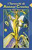 Карты I Tarocchi di Aleister Crowley / Таро Алистера Кроули