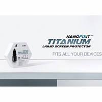 NanoFixit Titanium жидкая защита экрана для смартфона, планшета, камеры
