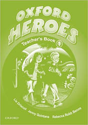 Oxford Heroes 1 Teacher's Book (книга для учителя)