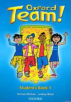 Oxford Team 1 Student's Book  (учебник/підручник по английскому языку)