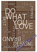 """Безворсовый ковер-рогожка """"Делай, что любишь!"""" - цвет коричневый"""
