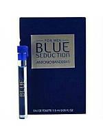 Antonio Banderas Blue Seduction for Мen - туалетная вода (Оригинал) 1,5ml (пробник)