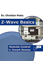 Основы технологии Z-Wave (англ.) - ZME_Basics (Dr. Christian Paetz)