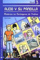 ALEJO Y SU PANDILLA. LIBRO 3: MISTERIO EN CARTAGENA DE INDIAS