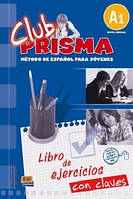 CLUB PRISMA A1 (INICIAL) - LIBRO DE EJERCICIOS PARA EL PROFESOR (CON SOLUCIONES)