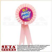 """Значок (розетка) """"Party girl"""", отличительный знак с лентами."""