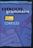 Grammaire - De'butant/ Corrige's