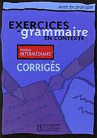Grammaire - Interme'diaire/ Corrige's