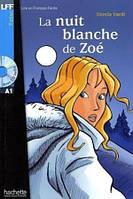 A1. La Nuit blanche de Zoe' + CD audio (Vardi)