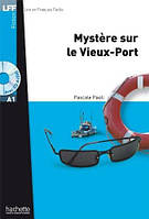 A1. Mystere sur le Vieux-Port + CD audio MP3 (Paoli)