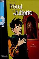 A1. R'emi et Juliette + CD audio (Lamarche)