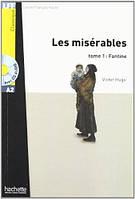 A2. Les Miserables (Fantine), t. 1 + CD audio (Hugo)