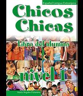 Chicos Chicas 1 Libro del alumno