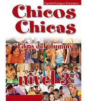 Chicos Chicas 3 Libro del alumno