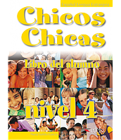 Chicos Chicas 4 Libro del alumno