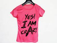 """Футболка женская  """"Yes i Am Crazy"""""""