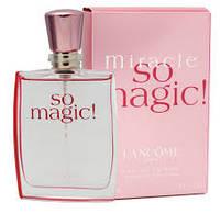 Женская парфюмированная вода Miracle So Magic! Lancome  (нежный, женственный аромат)