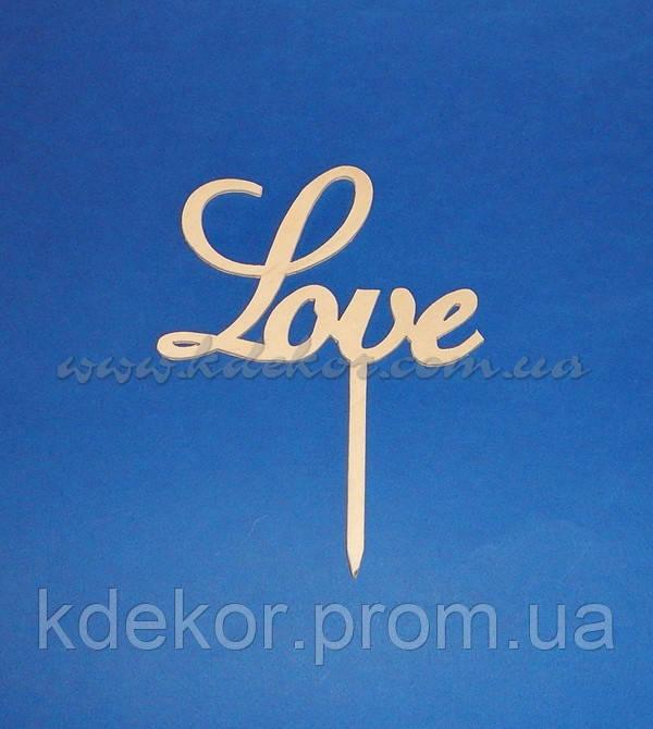 Топпер LOVE заготівля для декору