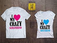"""Футболки парные для влюбленных с принтом """"I love my Crazy"""""""