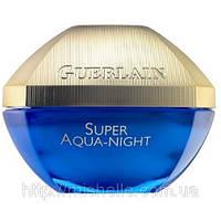 Крем для лица Guerlain super aqua night- ночной увлажняющий