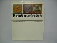 Portrét na minciach – od stredoveku po súčasnosť. Minarovičová Elena Tatran (б/у)., фото 1