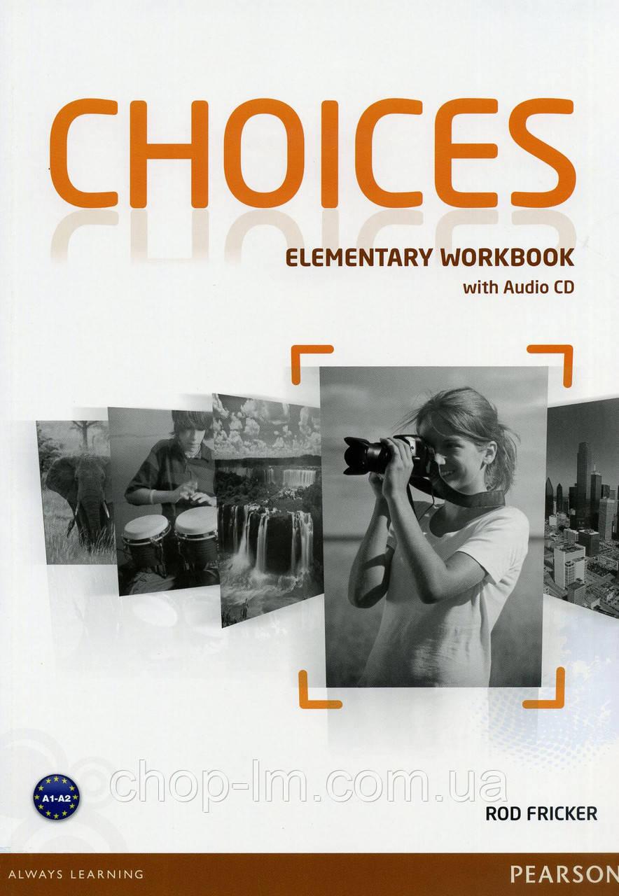 Choices Elementary Workbook & Audio CD Pack (рабочая тетрадь/зошит)