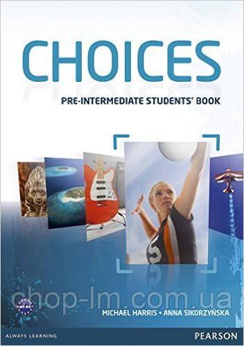 Choices Pre-Intermediate Students' Book (учебник/підручник)