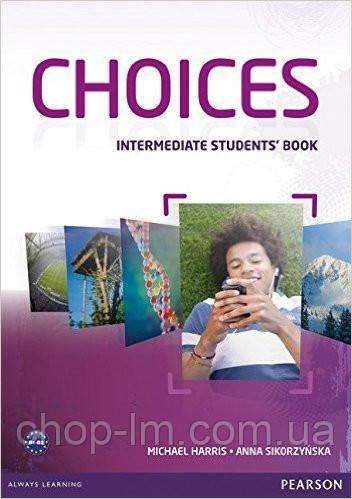 Choices Intermediate Students' Book (учебник/підручник)