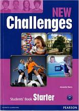 New Challenges Starter Students' Book (учебник/підручник)