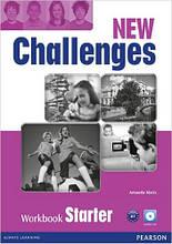 New Challenges Starter Workbook & Audio CD Pack (рабочая тетрадь/зошит)