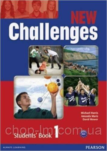 New Challenges 1 Students' Book (учебник/підручник)