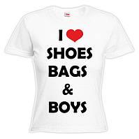 "Футболка ""I love shoes,bags,boys"""